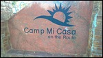 Camp Mi Casa sign out front
